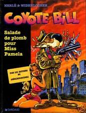 COYOTE BILL SALADE DE PLOMB POUR MISS PAMELA EDITIONS DARGAUD ANNEE 1996
