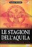 LE STAGIONI DELL'AQUILA - GIULIANO MONTALDO -DVD NUOVO