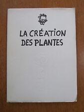 LA CREATION DES PLANTES PAR JEAN EFFEL 1954