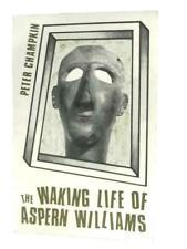 The Waking Life of Aspern Williams (Peter Champkin - 1970) (Id:48570)