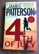 4TH OF JULY ( Women's Murder Club) James Patterson Maxine Paetro 1st Print SC