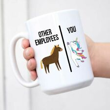 Other Employees You Coffee Tea Funny Mug Great for Employees Perfect Office Desk