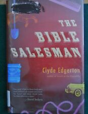 The Bible Salesman by Clyde Edgerton (2008, Hardcover) 1st Edition