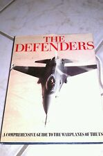 Defenders : A Comprehensive Guide to the Warplanes of the USA (1989, Hardcover)