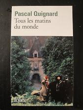 Tous les Matins du Monde - Pascal Quignard - 1991