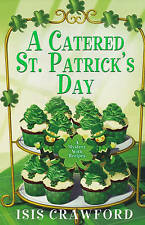 Isis Crawford, Catered St. Patricks Day, A (Mystery with Recipes), Very Good Boo