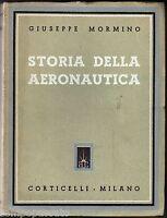 STORIA DELL'AERONAUTICA dai miti antichissimi - MORMINO - CORTICELLI 1939