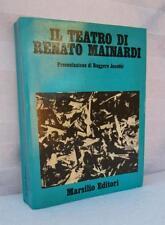 IL TEATRO DI RENATO MAINARDI Opere Marsilio 1979 Ruggero Jacobbi