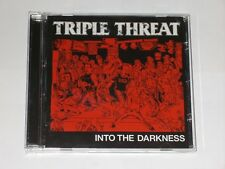 Triple Threat Into The Darkness 13 Track CD Album.  2006.