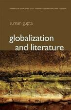 PTLC - Polity Themes in 20th and 21st Century Literature Ser.: Globalization...