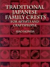 Traditional Japanese Family Crests for Artists and Craftspeople: By Honda, Isao