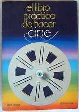 EL LIBRO PRÁCTICO DE HACER CINE - DICK BOER - PARRAMON 1980 - VER INDICE