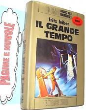 fritz leiber IL GRANDE TEMPO - nord oro  1 ED 1975