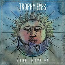 Trophy Eyes - Mend Move on [New Vinyl]
