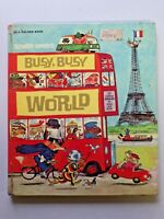 Vintage BUSY, BUSY WORLD Richard Scarry Golden Hardcover Book 1974