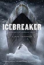 The Icebreaker Trilogy: Icebreaker 1 by Lian Tanner (2016, Paperback)