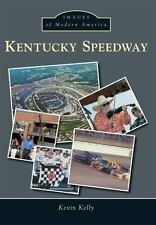 Images of Modern America: Kentucky Speedway by Kevin Kelly NASCAR
