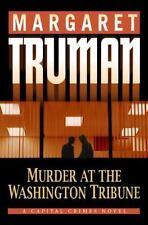 Capital Crimes: Murder at the Washington Tribune Vol. 21 by Margaret Truman...