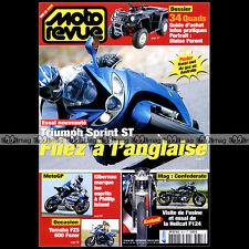 MOTO REVUE N°3653 TRIUMPH 1050 SPRINT ST SUZUKI 650 BURGMAN YAMAHA 600 FAZER '05