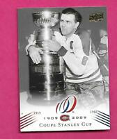 2008-09 UPD CANADIENS CENTENNIAL # 188 MAURICE RICHARD STANLEY CUP(INV# C3342)