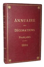 Annuaire Des Décorations Françaises 1892. Belle reliure.