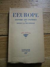 L'Europe contre les patries. Drieu La Rochelle. Gallimard, 1931. E.O.