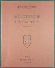 PICARD - CATALOGUE DE VENTE BIBLIOTHEQUE HENRI M. PETIET - 1992 - Bibliophilie