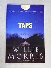 2001 Taps ARC Uncorrected Proof Willie Morris Novel Korean War PB RARE!