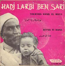 "HADJ LARBI BEN SARI – Touichia Ranil El Maya (RARE VINYL EP 7"" ALGERIAN MUSIC)"