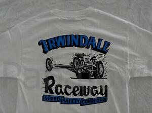 Irwindale Raceway Drag Strip T Shirt California 1/4 Mile Competition Racing