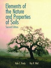 Elements of the Nature and Properties of Soils, by Brady Weil 2nd Edition