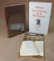 LA PLEIADE : ALBUM LES ECRIVAINS DE LA REVOLUTION + CATALOGUE / 1989