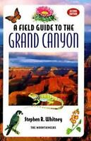 A Field Guide to the Grand Canyon 2nd Edition, Whitney, Stephenr,0898864895, Boo