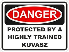 1x Danger Protected By Kuvasz Warning Funny Sticker Dog Pet Aufkleber pegatina