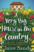 """""""VERY GOOD"""" A Very Big House in the Country, Sandy, Claire, Book"""
