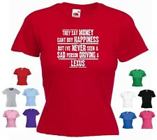 /'LEXUS RX 450H/'  /'They say Money can/'t buy happiness.../' Ladies Funny T-shirt