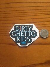 Small Dirty Ghetto Kids Skateboard Sticker