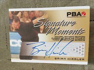 2007 PBA Bowling Signature Moments Autograph Brian Himmler