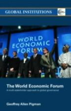 Global Institutions: World Economic Forum : A Multi-Stakeholder Approach to...