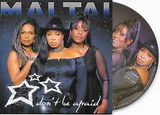 MAI TAI - Don't be afraid CD SONGLE 3TR Europop 2007 DUTCH CARDSLEEVE