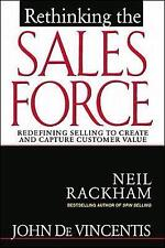 Rethinking the Sales Force: Redefining Selling to Create and Capture Customer Va