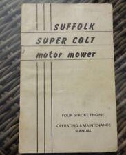 Suffolk Super Colt Motor Mower 4 stroke Engine Operating & Maintenance Manual