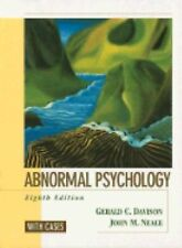 Abnormal Psychology, with Cases by Gerald C. Davison and John M. Neale (2002, Ha