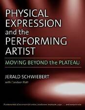 NEW Physical Expression and the Performing Artist: Moving Beyond the Plateau
