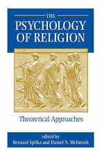 NEW The Psychology Of Religion by Bernard Spilka