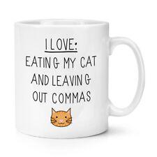 I Love mangiando il Mio Gatto e lasciando fuori le virgole 10oz TAZZA-GATTINO Crazy Cat Lady
