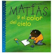 Matias y El Color del Cielo (Jardin de los Ninos) (Spanish Edition)