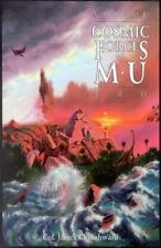Cosmic Forces of Mu Vol. 2 by James Churchward (1992, Paperback, Reprint)