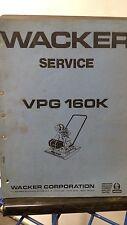 Wacker VPG 160K Vibroplate Service  Manual