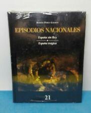 LIBRO ESPAÑOL TAPA DURA - EPISODIOS NACIONALES 21 BENITO PEREZ GALDOS 29 x 22
